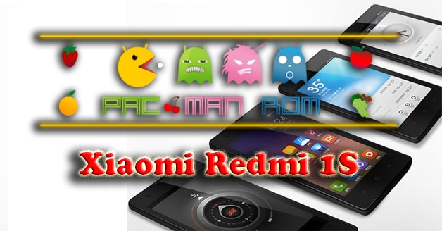 Pac-Man ROM For Xiaomi Redmi 1S (Official 4 4 4 Kitkat)