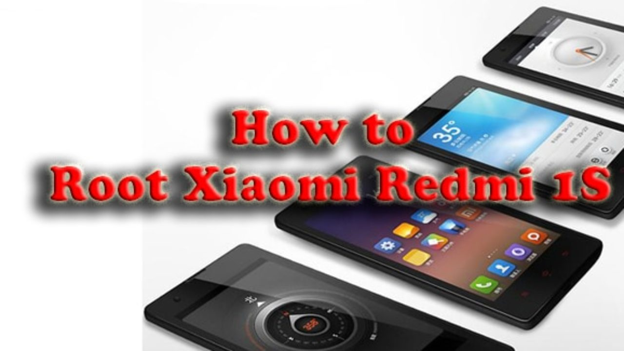 How to Root Xiaomi Redmi 1S (Easily Root Without PC)