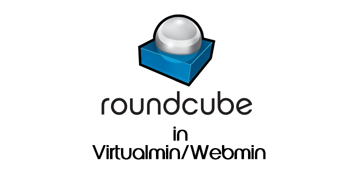 How to Install Roundcube Webmail in Virtualmin