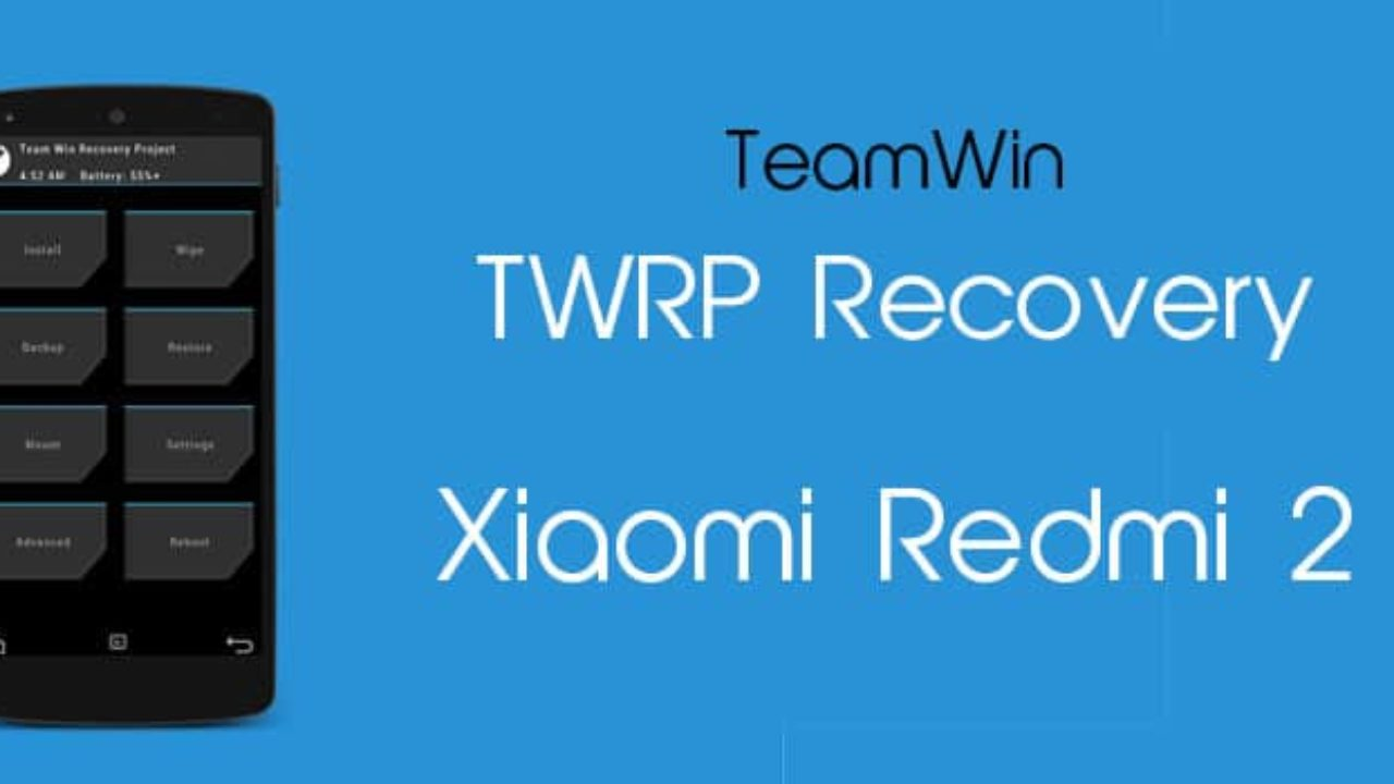 How to Install TWRP Recovery in Xiaomi Redmi 2 (Tutorial)
