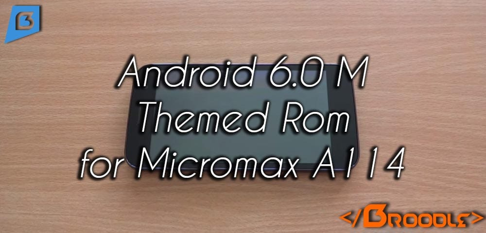 Android M 6 0 Rom for Micromax Canvas 2 2 A114