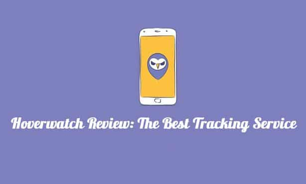 Hoverwatch Review: The Best Tracking and Monitoring Service 1