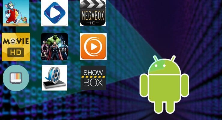 5 Best Streaming Apps For Android