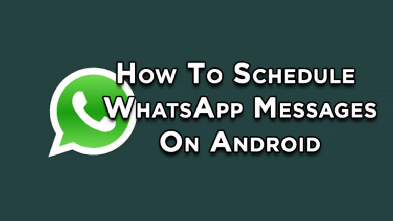 How to Schedule WhatsApp Messages in Android Device